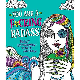 You Are a Fcking Badass by Caitlin Peterson