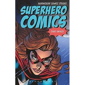 Superhero Comics by Gavaler & Christopher Washington and Lee University & USA