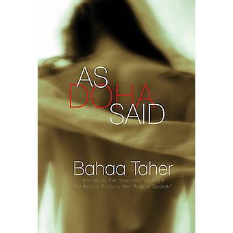 As Ddoha Said by Bahaa Taher - Peter Daniel - 9781906697167 Book