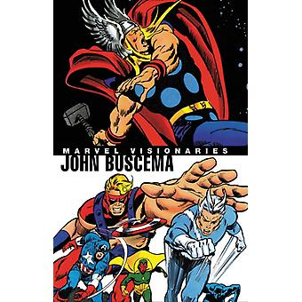 Marvel Visionaries John Buscema by Stan Lee