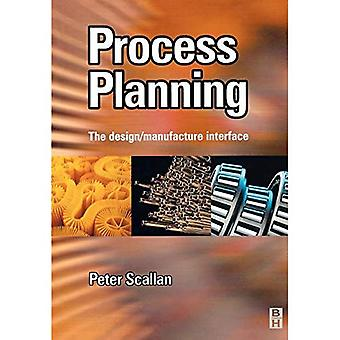 Process Planning: The design/manufacture interface