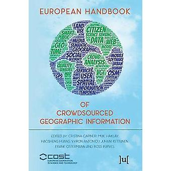 European Handbook of Crowdsourced Geographic Information by Capineri & Capineri