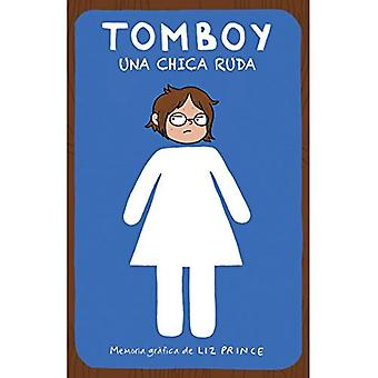 Maria-rapaz. Una Chica Ruda / Tomboy: um livro de memórias de gráfico