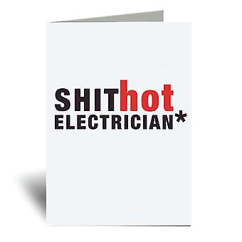 Shit Hot Electrician A6 Greeting Card