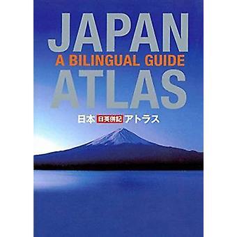 Japan Atlas - A Bilingual Guide (3rd edition) by Atsushi Umeda - 97815