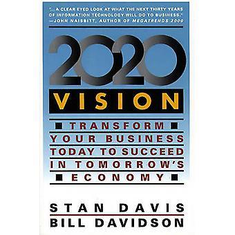 2020 Vision by Davis & Stan