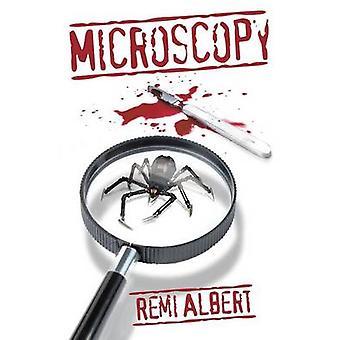 Microscopy by Albert & Remi