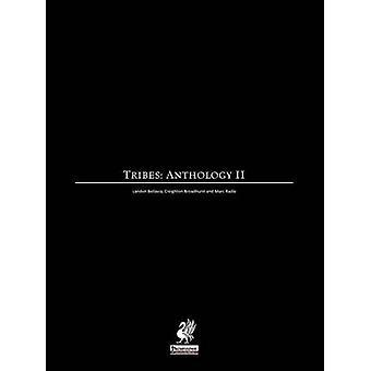 Raging Swans Tribes Anthology II by Broadhurst & Creighton