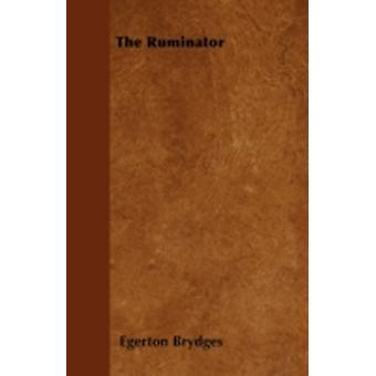 The Ruminator by Brydges & Egerton