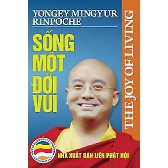 Sng mt i vui Khm ph b quyt sng hnh phc by Rinpoche & Yongey Mingyur