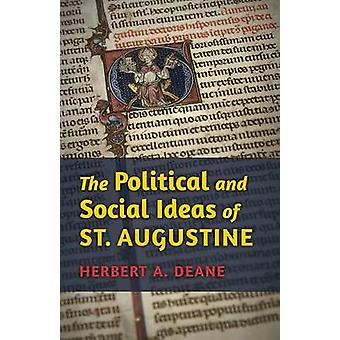 The Political and Social Ideas of St. Augustine by Deane & Herbert a.