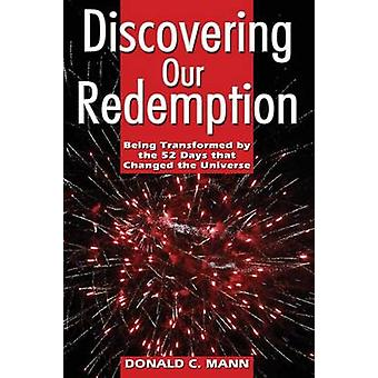 Discovering Our Redemption by Mann & Donald C.