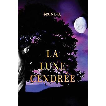 La Lune Cendree by BruneEl