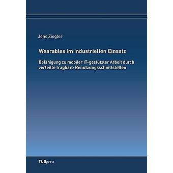 Wearables im industriellen Einsatz by Ziegler & Jens