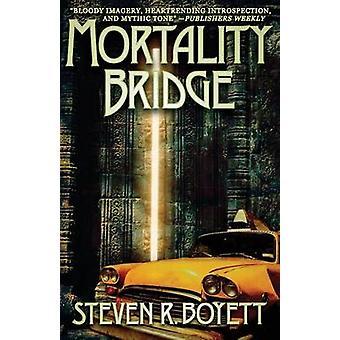 Mortality Bridge by Boyett & Steven R.