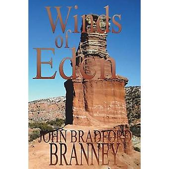 Winds of Eden by Branney & John Bradford