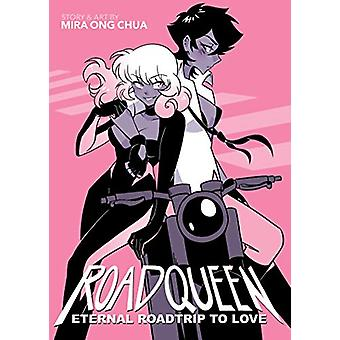 Roadqueen - Evig roadtrip att älska av Mira Ong Chua - 9781645051268