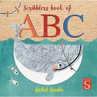 Scribblers ABC Board Book by Isobel Lundie - 9781912904006 Book
