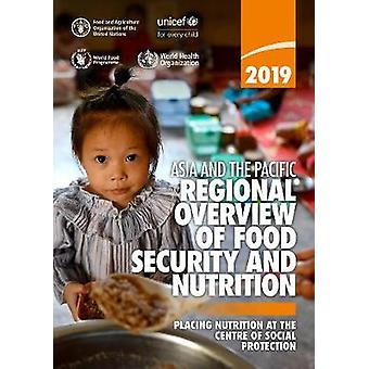 Asia and the Pacific - Regional Overview of Food Security and Nutriti