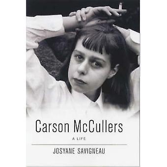 Carson McCullers - A Life by Josyanne Savigneau - 9780704350861 Book