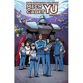 Mech Cadet Yu Vol. 3 by Greg Pak - 9781684153374 Book