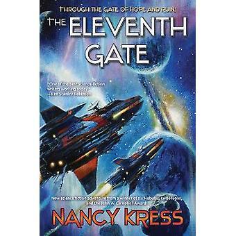 Eleventh Gate by Nancy Kress - 9781982124588 Book