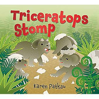 Triceratops Stomp by Karen Patkau - 9781772780796 Book
