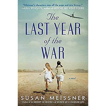 The Last Year Of The War by Susan Meissner - 9780451492166 Book