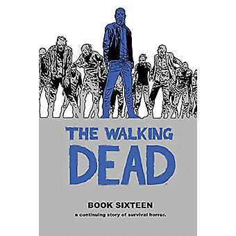 The Walking Dead Book 16 av Robert Kirkman - 9781534313255 Book