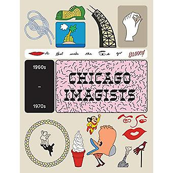 The Chicago Imagists by Lynne Warren - 9781853323638 Book