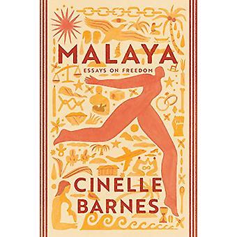 Malaya - Essays on Freedom by Cinelle Barnes - 9781542093323 Book