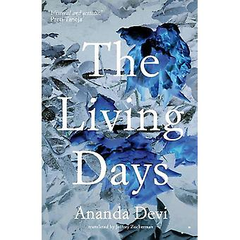 The Living Days by Ananda Devi - 9781999331849 Book
