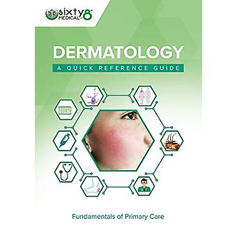 Dermatology - A Quick Reference Guide by John Kirby - 9781859598603 Bo