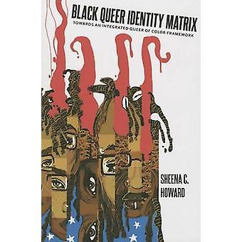 Black Queer Identity Matrix
