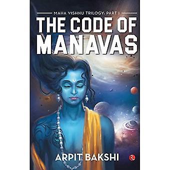 MAHA VISHNU TRILOGIE: DEEL I: THE CODE OF MANAVAS