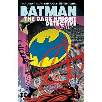 Batman The Dark Knight Detective Volume 4 par Grant & Alan