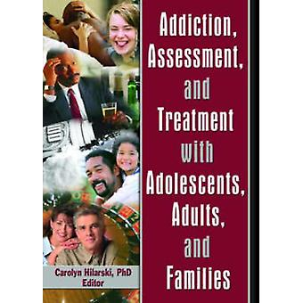 Addiction - Assessment - and Treatment with Adolescents - Adults - an