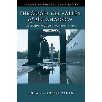Through the Valley of the Shadow by Linda Banks - 9781532686719 Book