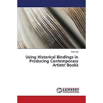 Using Historical Bindings in Producing Contemporary Artists' Books by