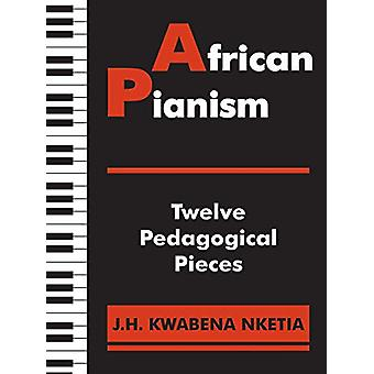 African Pianism - Twelve Pedagogical Pieces by J H Kwabena Nketia - 97