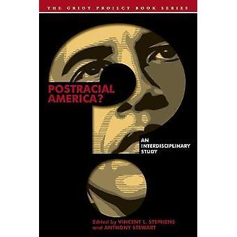 ポスト人種アメリカ学際的研究 グリオットプロジェクトブックシリーズ