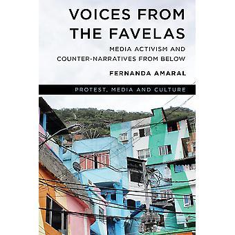 Voci dall'attivismo mediatico delle favelas e dalle contronarrative dal basso dei media e della cultura di protesta