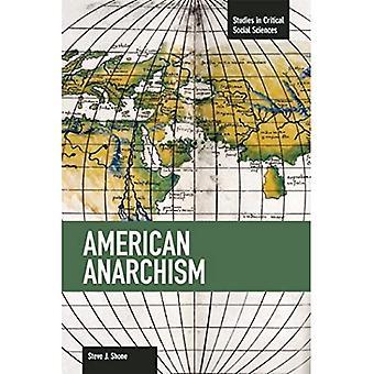 Anarquismo Americano : Estudos em Ciências Sociais Críticas, Volume 57