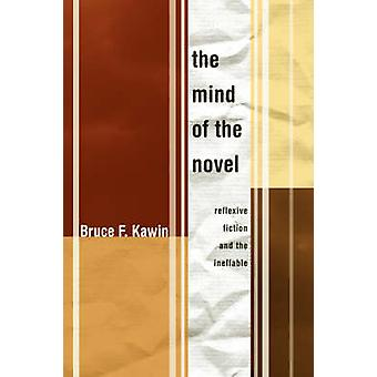 Mind of the Novel by Bruce F Kawin