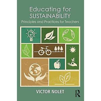 Utbilda för hållbarhetsprinciper och praxis för lärare av Victor NOLET