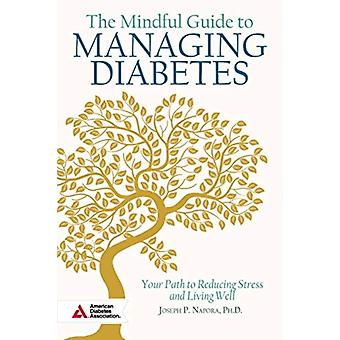 The Mindful Guide to Managing Diabetes by Napora & Joesph & PhD & LCSWC