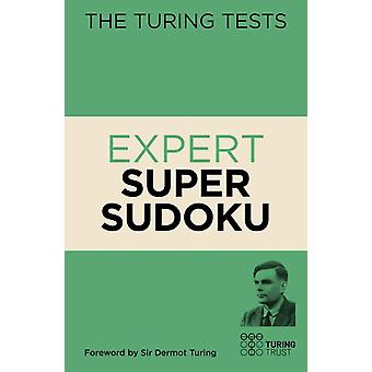 The Turing Tests Expert Super Sudoku by Eric Saunders