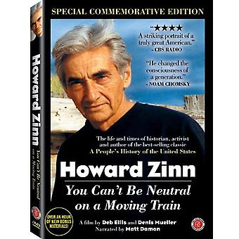 Howard Zinn: You Can't Be Neutral on a Moving Trai [DVD] USA import