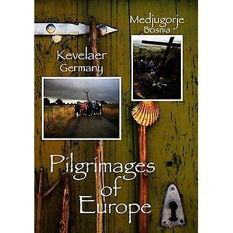 Pilgrimages of Europe - Pilgrimages of Europe: Vol. 6 [DVD] USA import