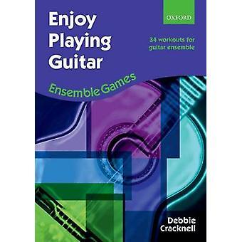 Genieten van spelen gitaar - Ensemble Games - 34 trainingen voor gitaar Ensemble